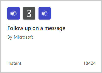 """Image of a flow template for """"Follow up on a message""""."""