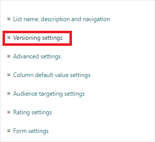 Image of Versioning Settings in SharePoint.