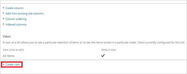 Image of the 'Create View' link in a SharePoint Site Settings.