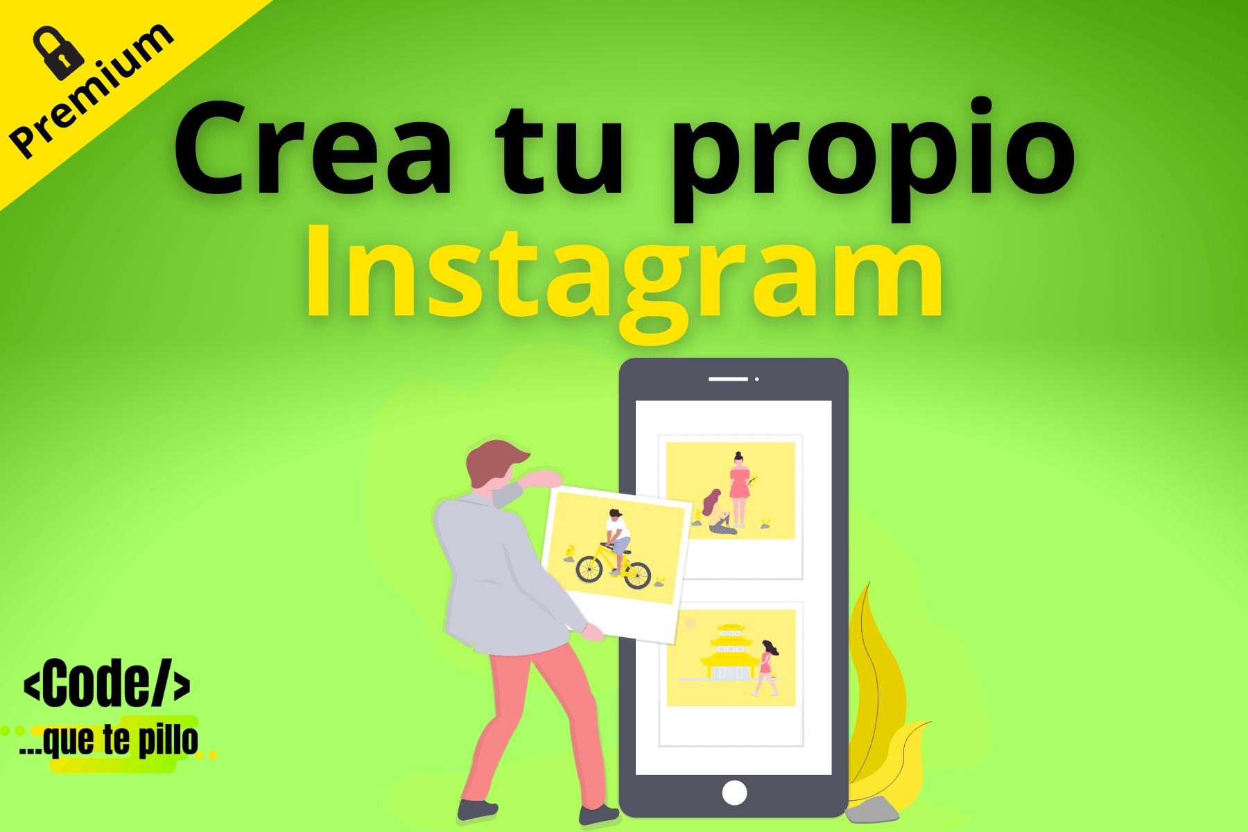 Curso Crear tu Propio Instagram