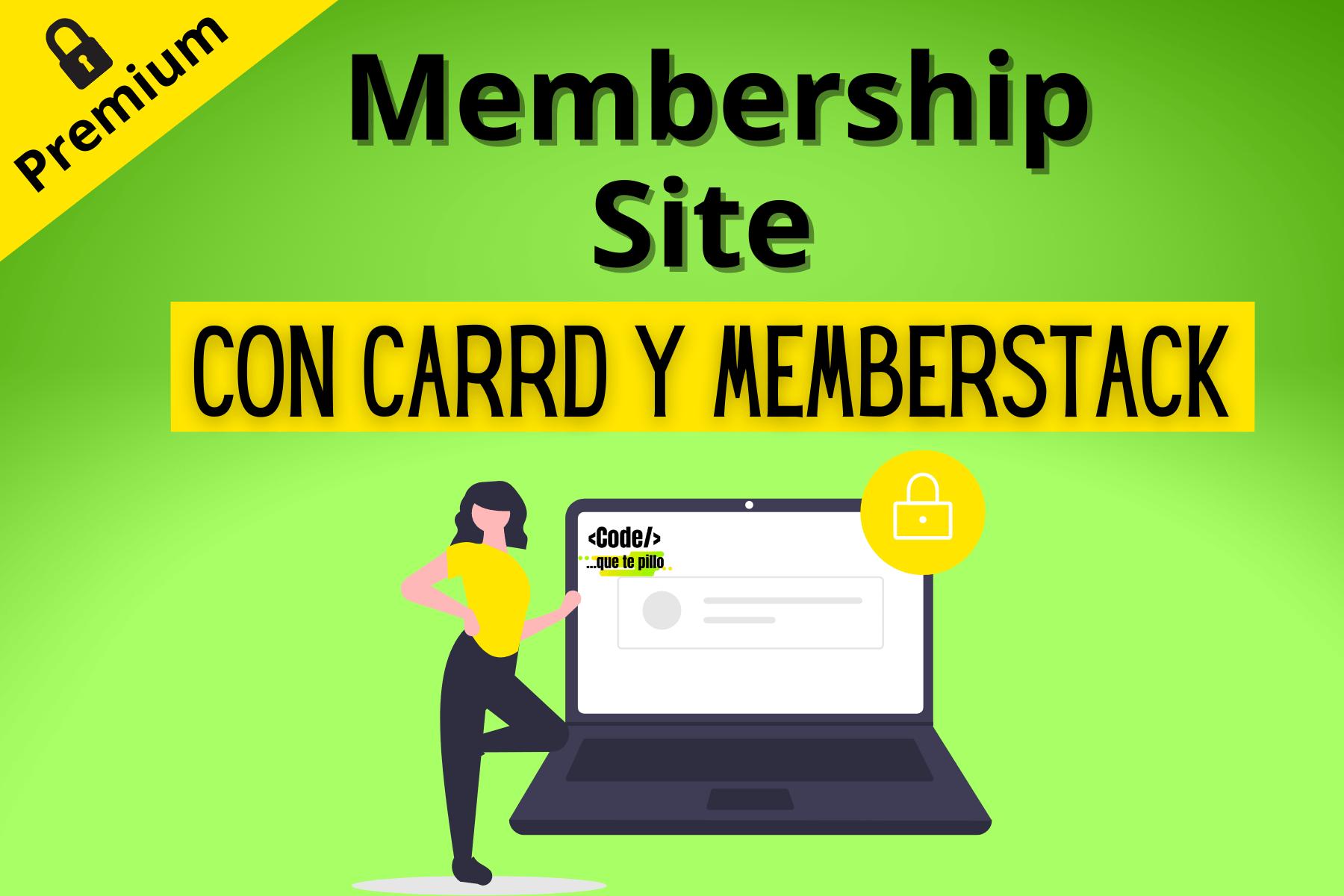 Curso Crear Membership Site con Carrd y Memberstack