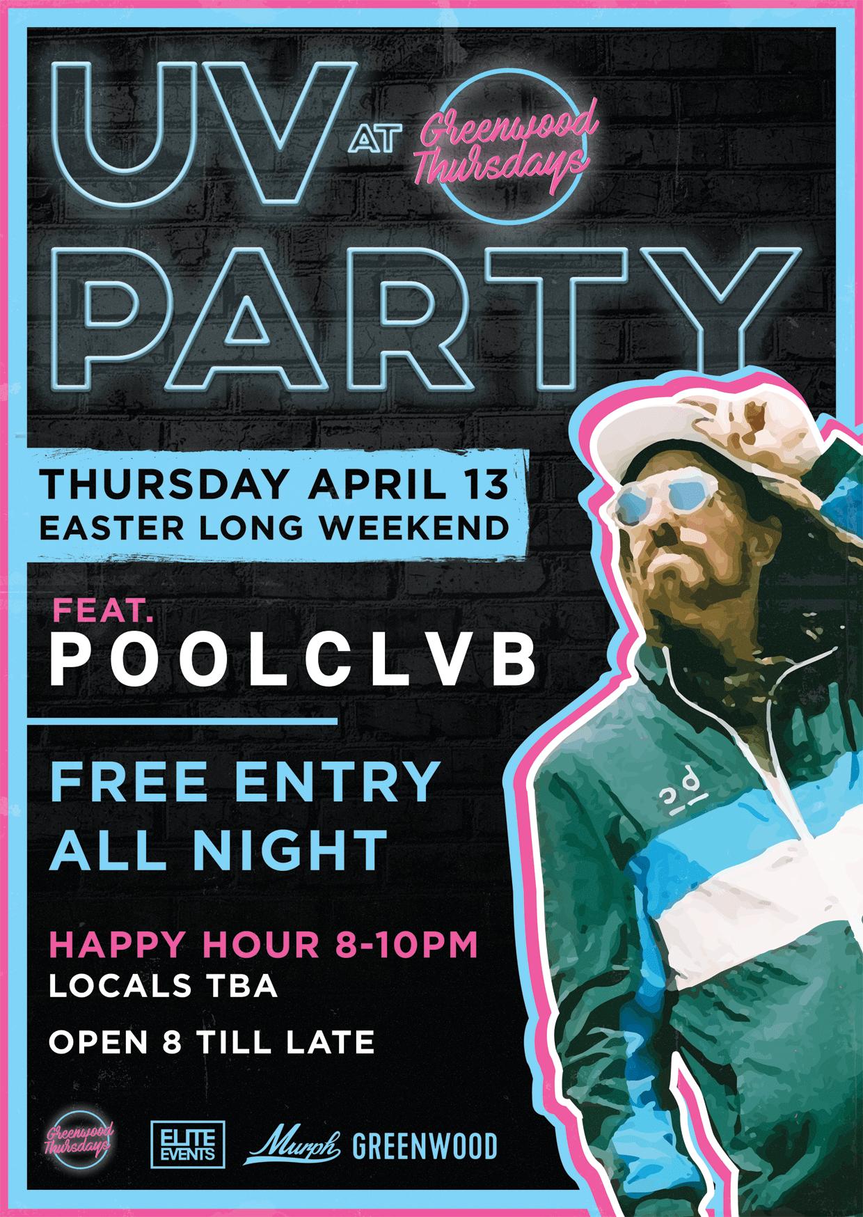UV Party Poolclvb Greenwood Thursdays North Sydney