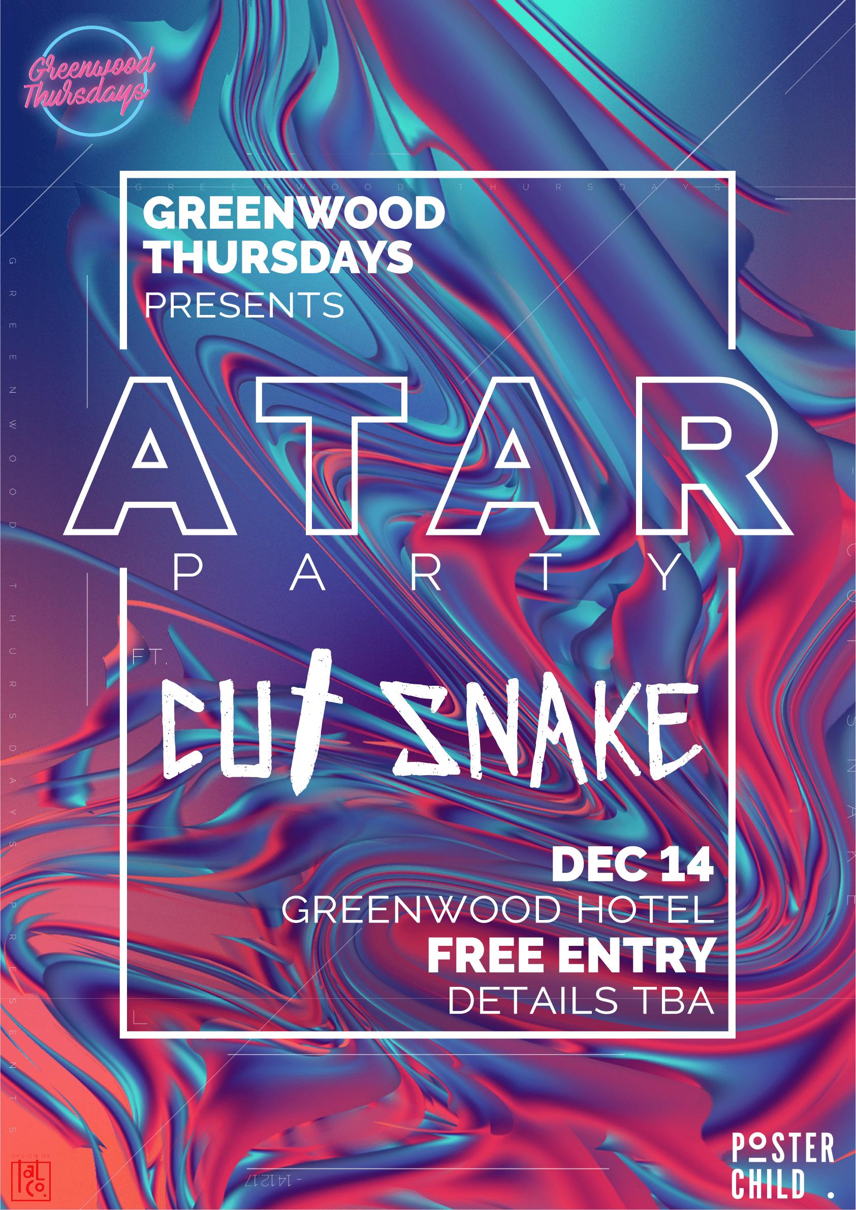 ATAR Party ft Cut Snake Greenwood Thursdays North Sydney
