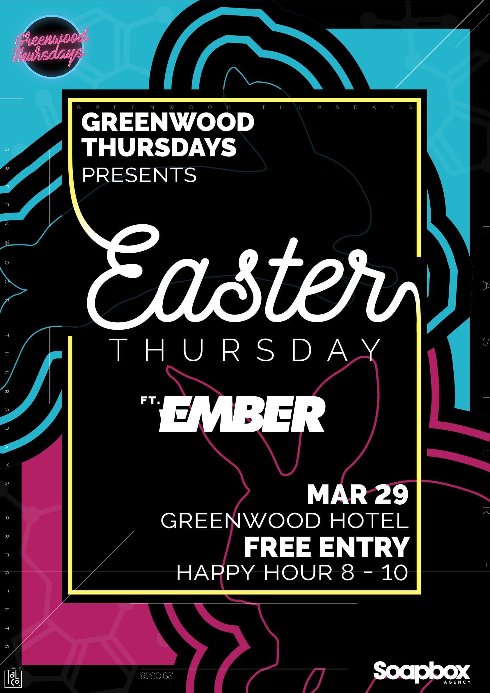 Easter Thursday Party ft Ember