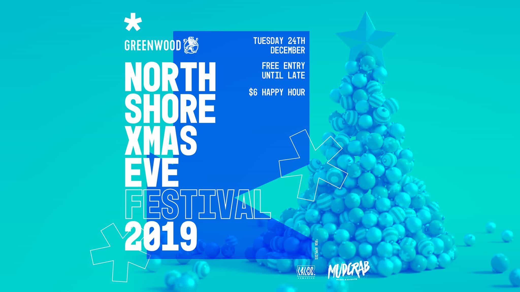 North Shore Xmas Eve Festival - 2019 - Greenwood Hotel