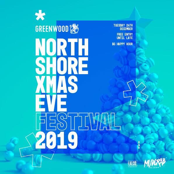 North Shore Xmas Eve Festival - 2019 - Greenwood Hotel