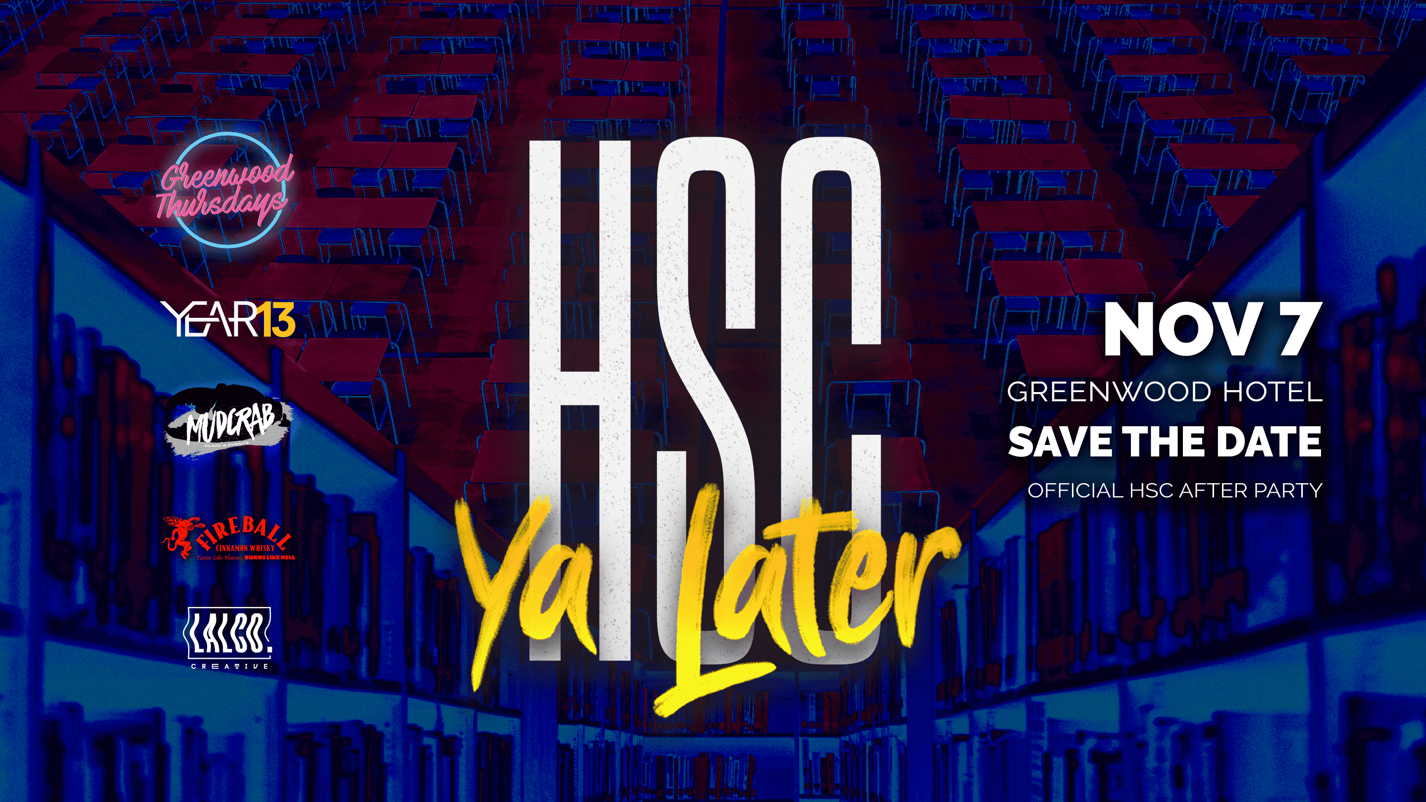 HSC Ya Later - Official HSC After Party