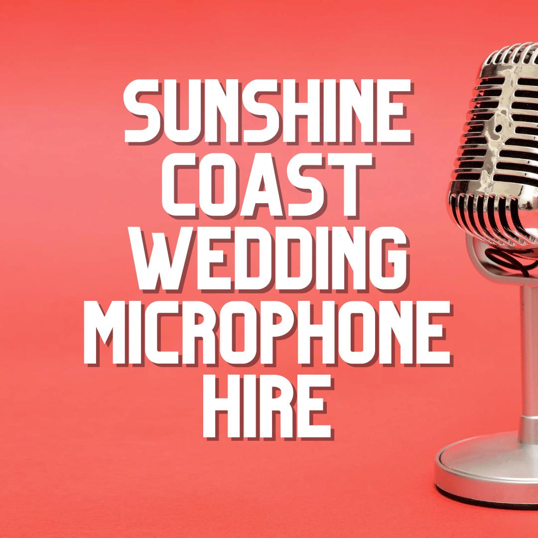 Sunshine Coast Wedding Microphone Hire