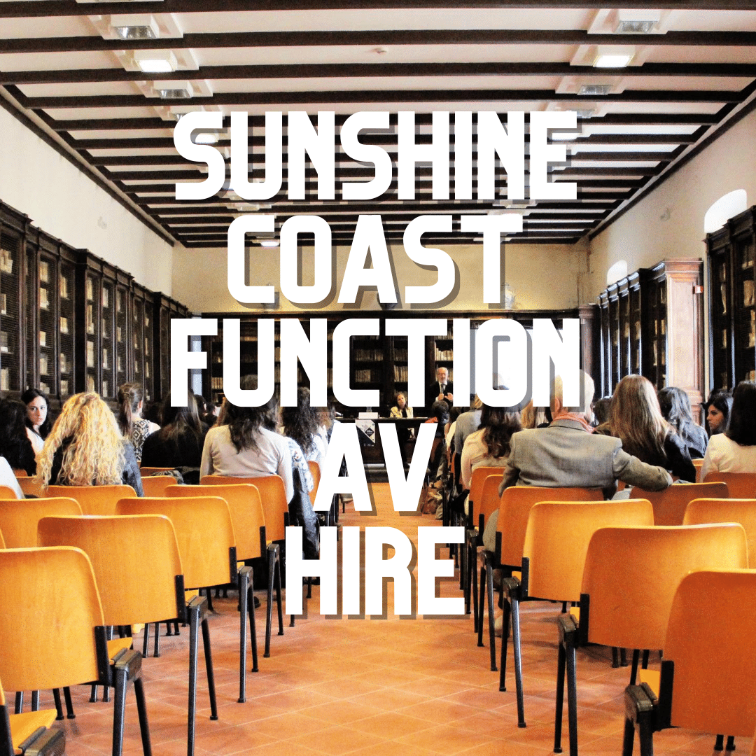 Sunshine Coast Function AV Hire