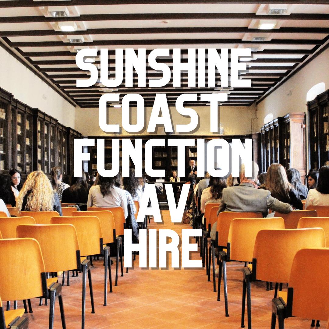 Sunshine Coast Function AV Hire