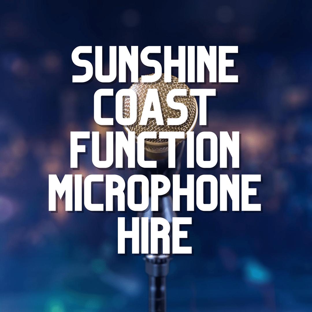 Sunshine Coast Function Microphone Hire