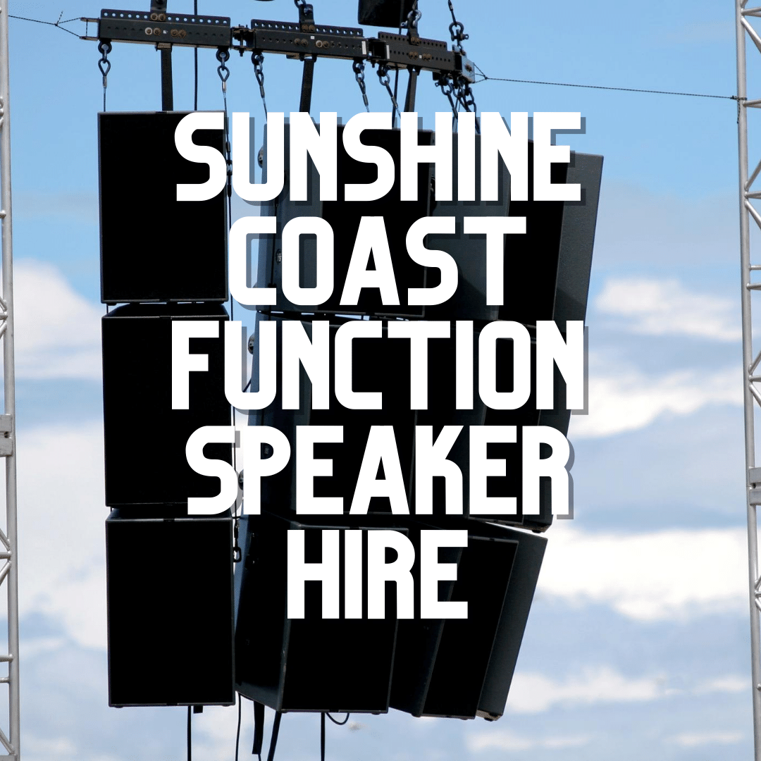 Sunshine Coast Function Speaker Hire