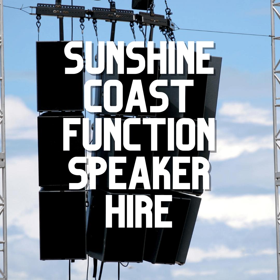 Sunshine Coast Function Speaker Hire
