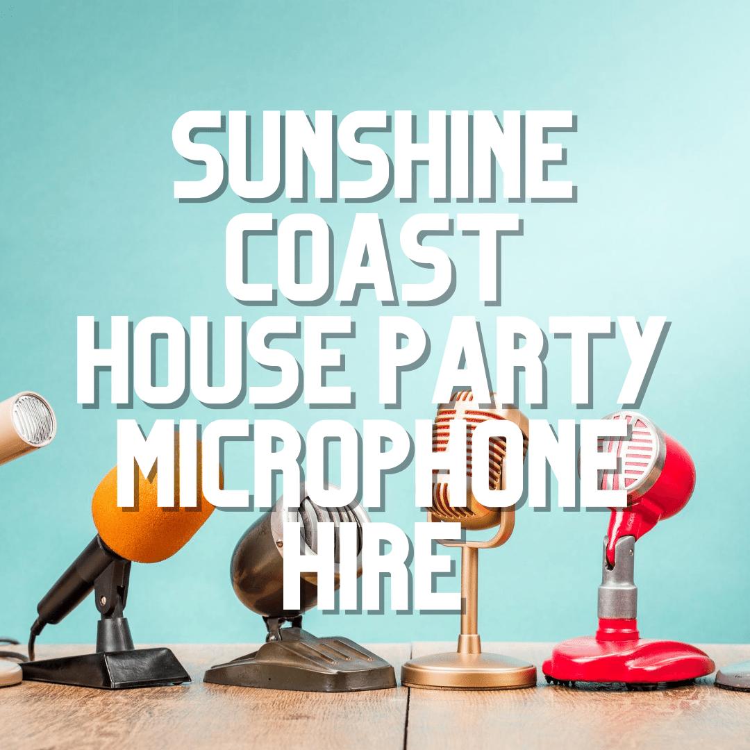 Sunshine Coast Party Microphone Hire