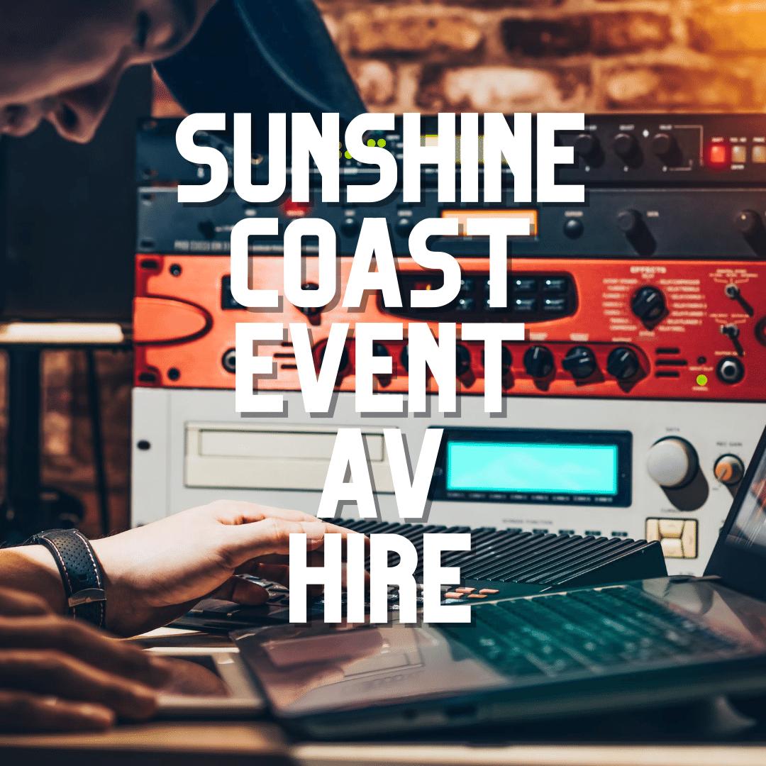Sunshine Coast Event AV Hire