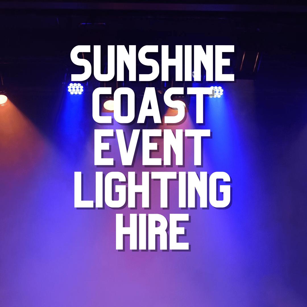 Sunshine Coast Event Lighting Hire