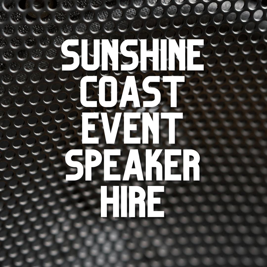 Sunshine Coast Event Speaker Hire
