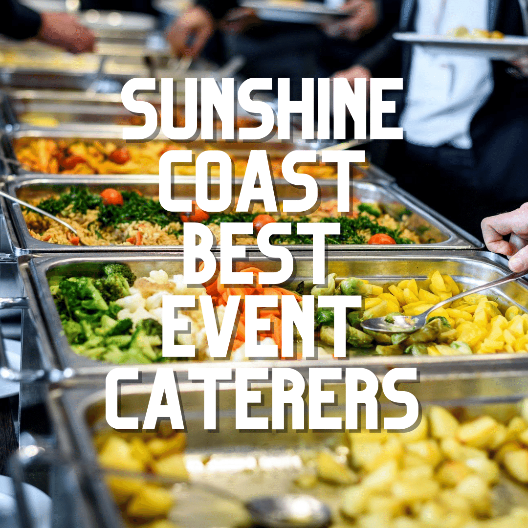 Sunshine Coast Best Caterers 2020