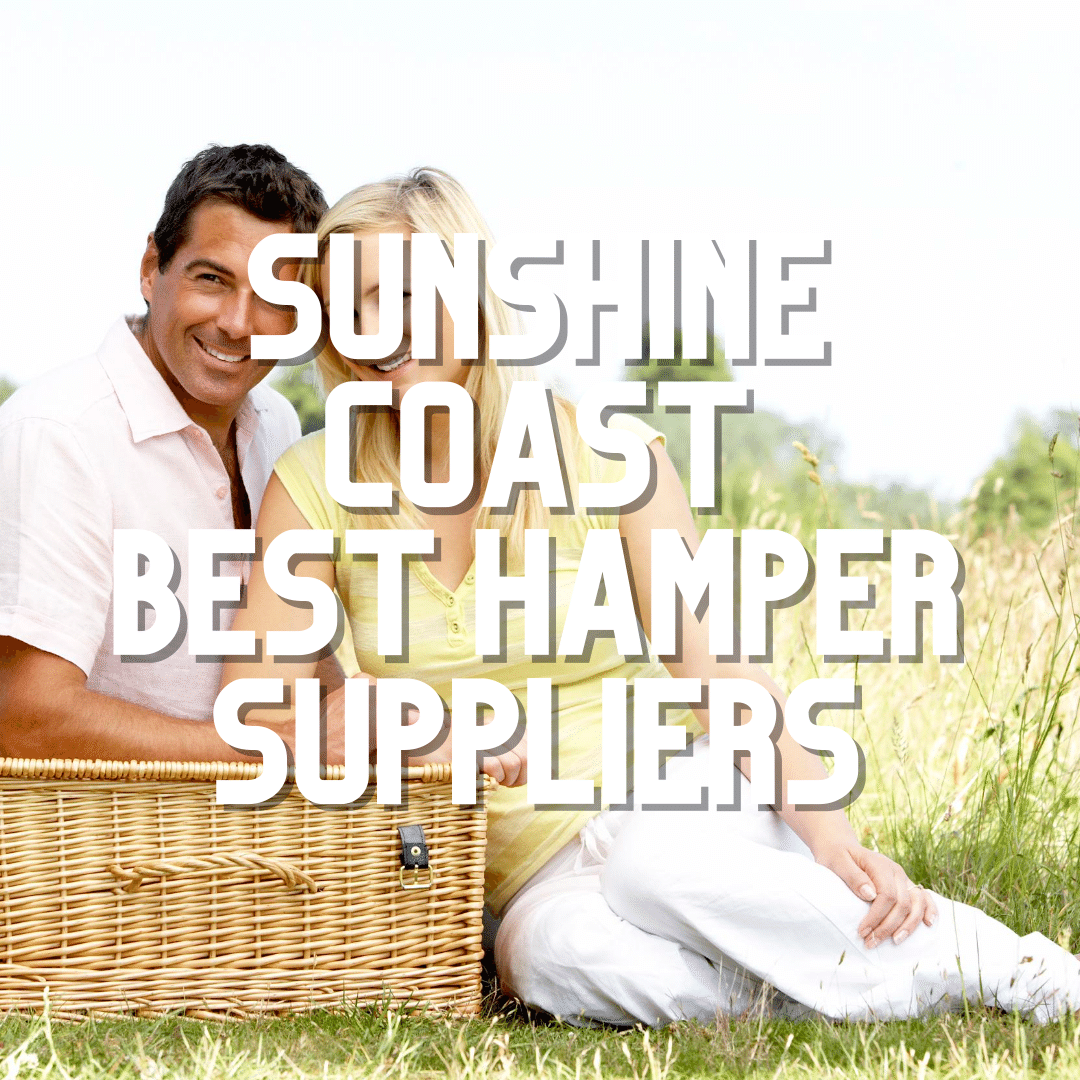Sunshine Coast Best Hampers 2020