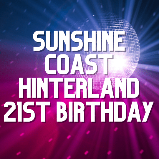 Sunshine Coast Hinterland 21st Birthday | AV Hire