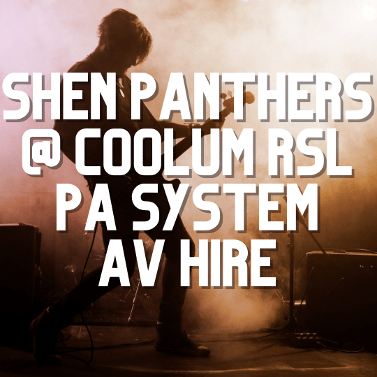 Shen Panthers Coolum RSL Gig Pa System | AV Hire