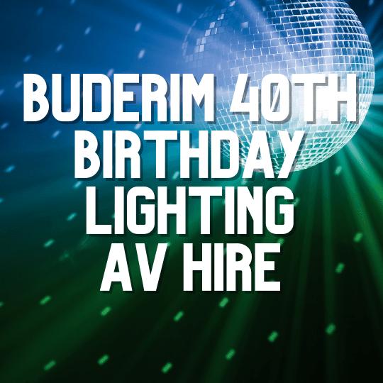 Buderim 40th Birthday Lighting | AV Hire
