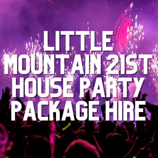 Little Mountain 21st House Party | AV Hire