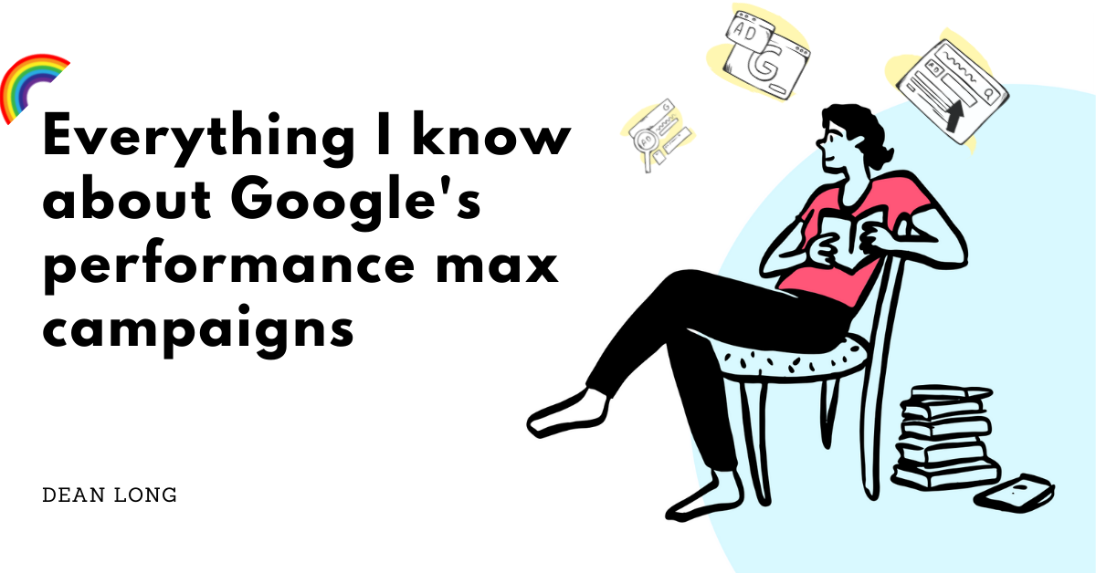 My Experience With Google Performance Max Campaign