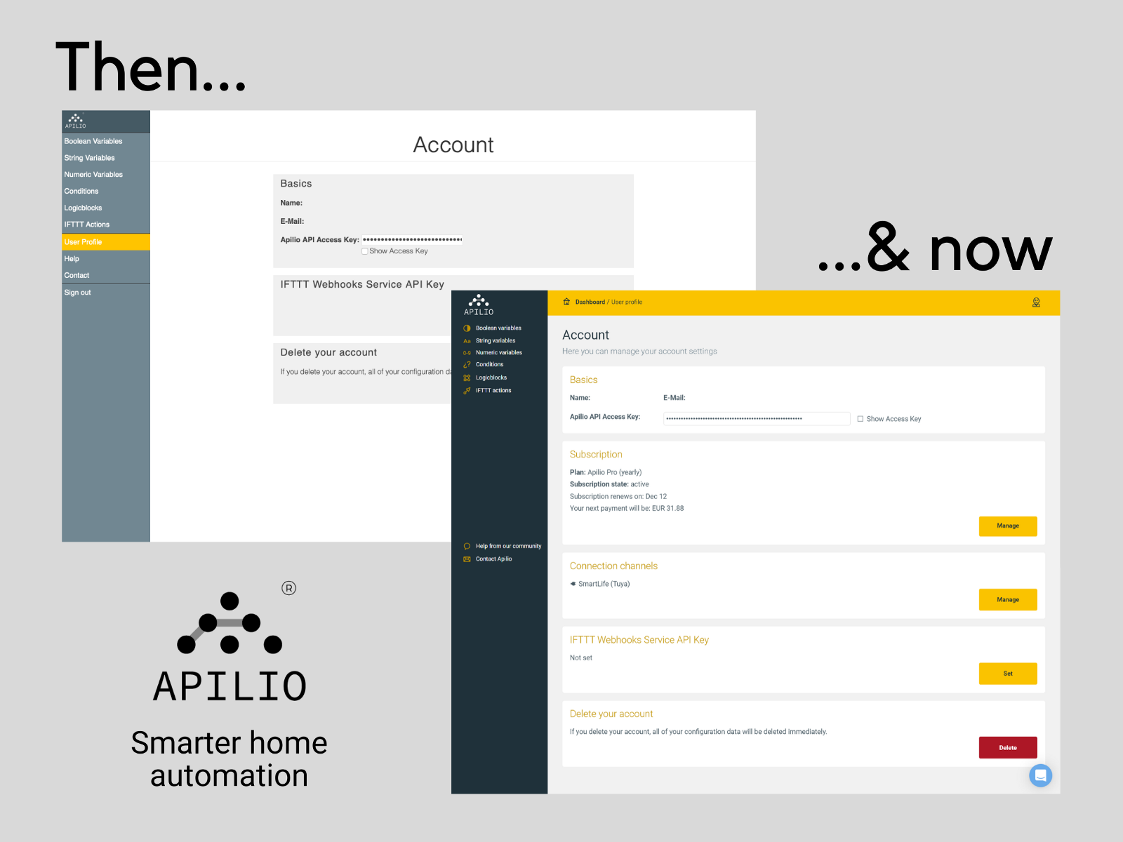 Comparison of an earlier version of the Apilio UI with the current looks.