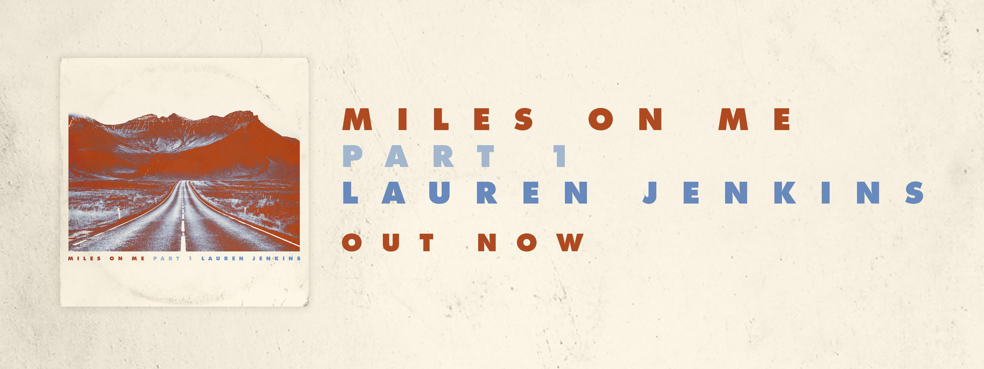 Lauren Jenkins Miles On Me Part 1