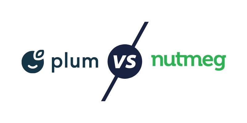 Plum vs Nutmeg - Which is better