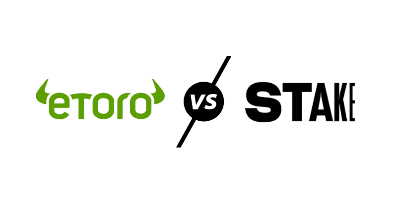 eToro vs Stake - Which is better