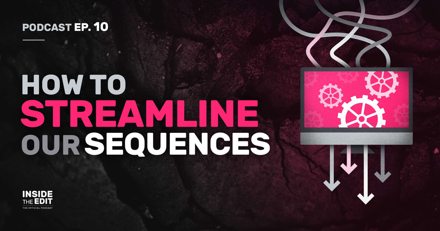 How to Streamline Our Sequences