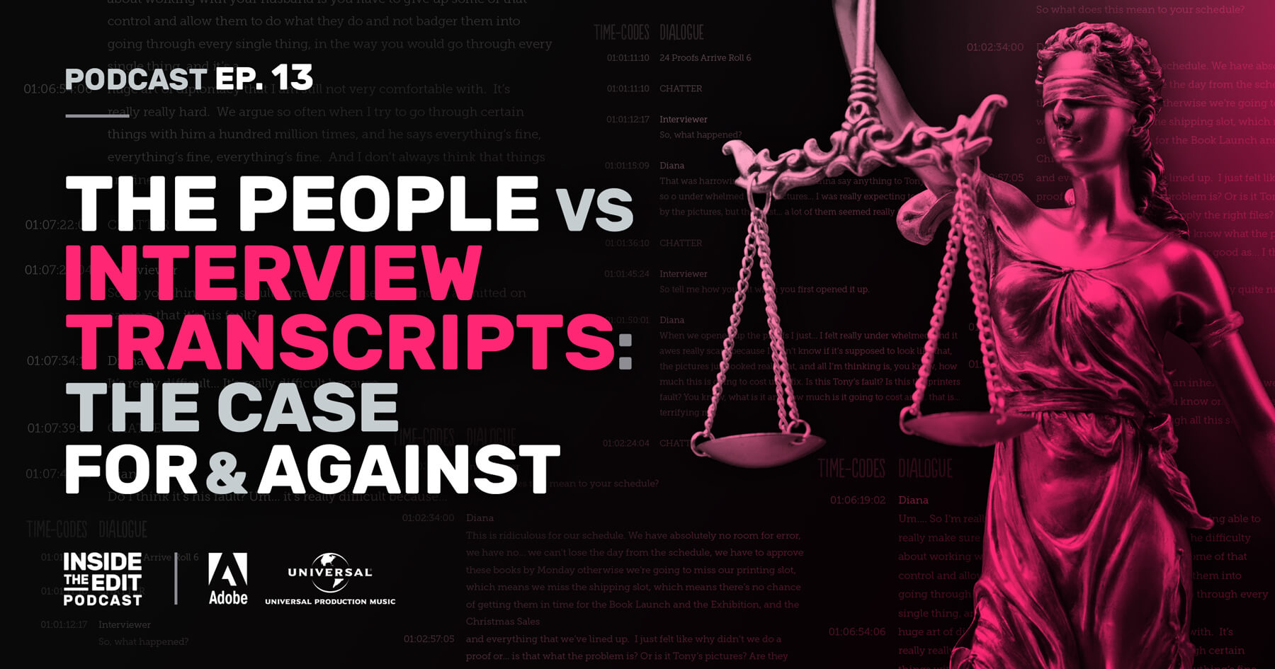 The People vs Interview Transcripts: The Case For & Against