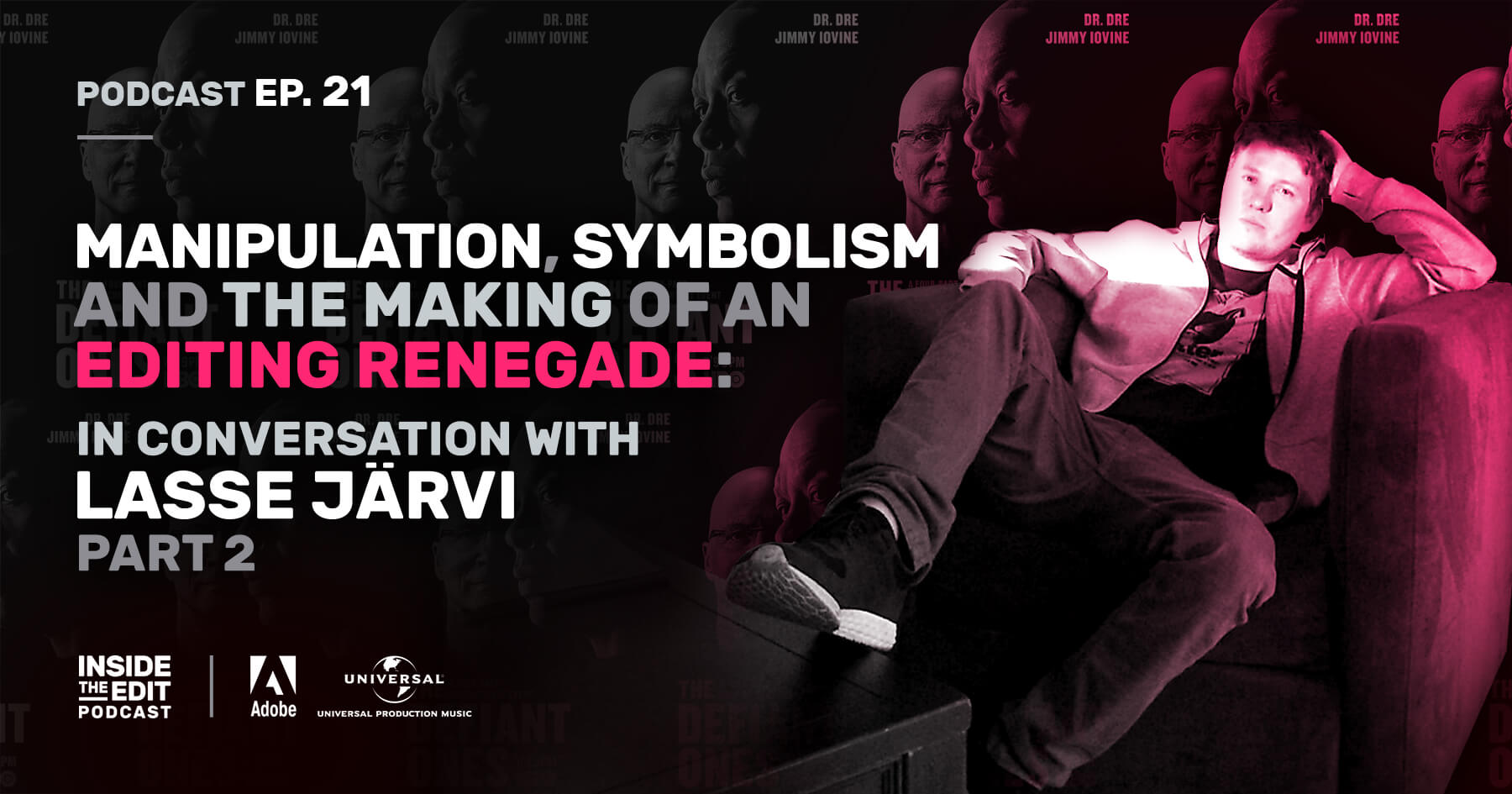 Manipulation, Symbolism and the Making of an Editing Renegade: In Conversation With Lasse Järvi Part 2