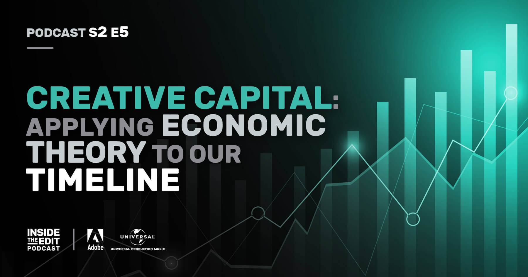Creative Capital: Applying Economic Theory To Our Timeline