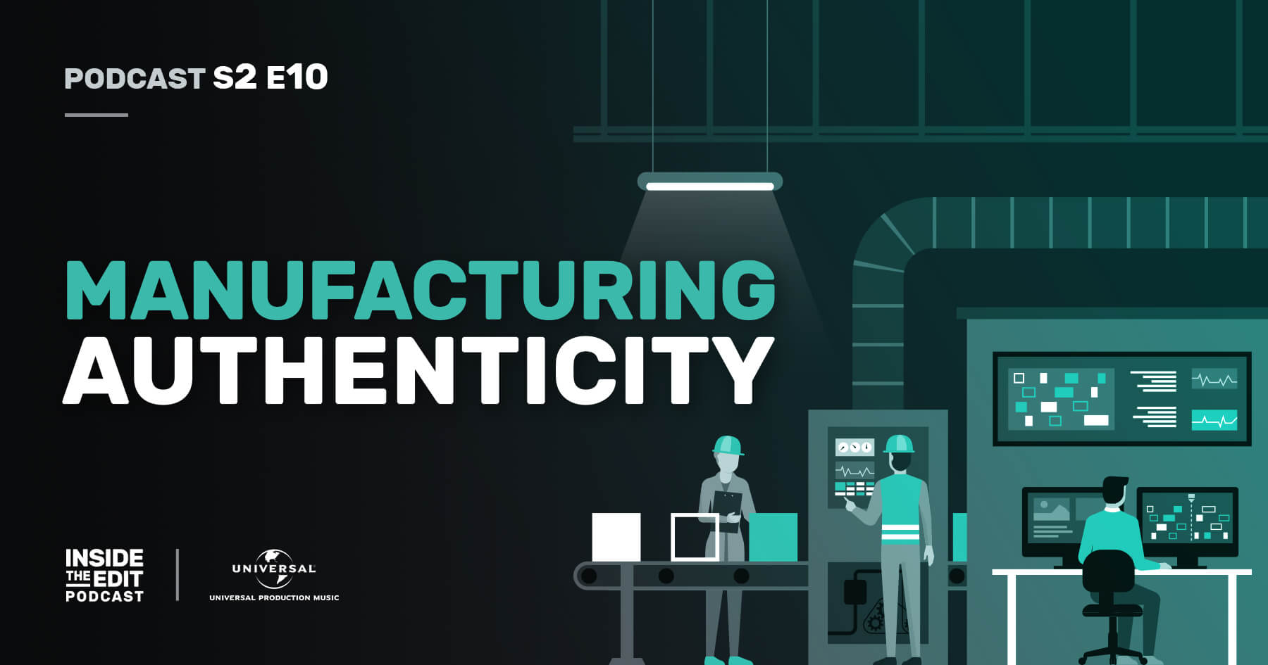 Manufacturing Authenticity