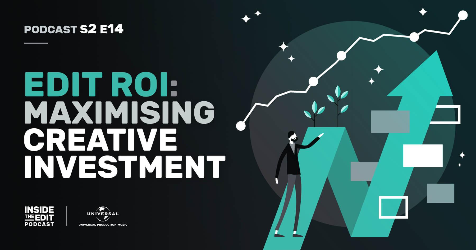 Edit ROI: Maximising Creative Investment