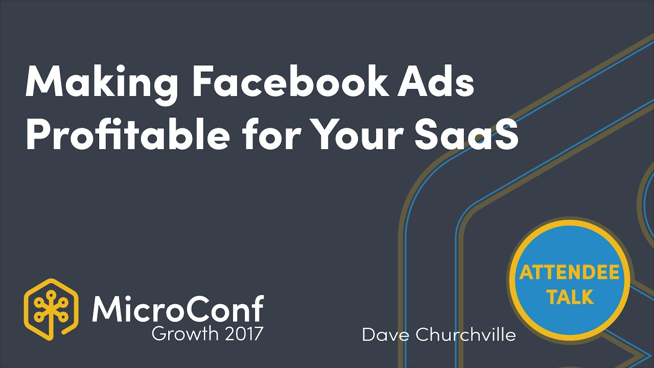 Making Facebook Ads profitable for your SaaS