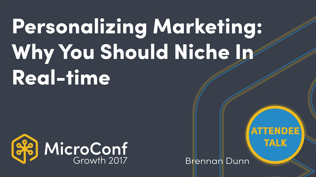 Personalizing Your Marketing: Why You Should Be Niching In Realtime