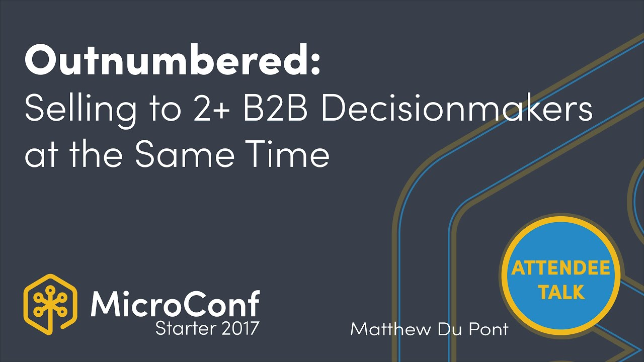 Outnumbered: Selling to 2 or more B2B Decision Makers at the Same Time