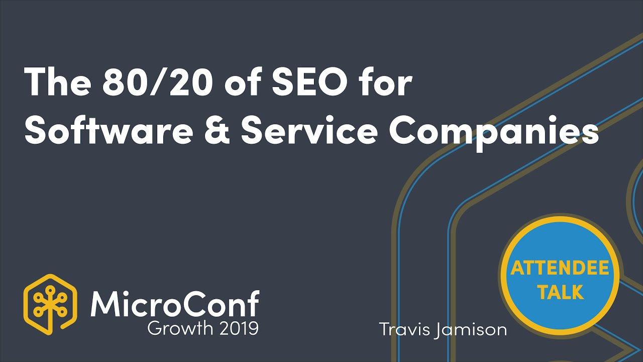 The 80/20 of SEO For Software & Service Companies What