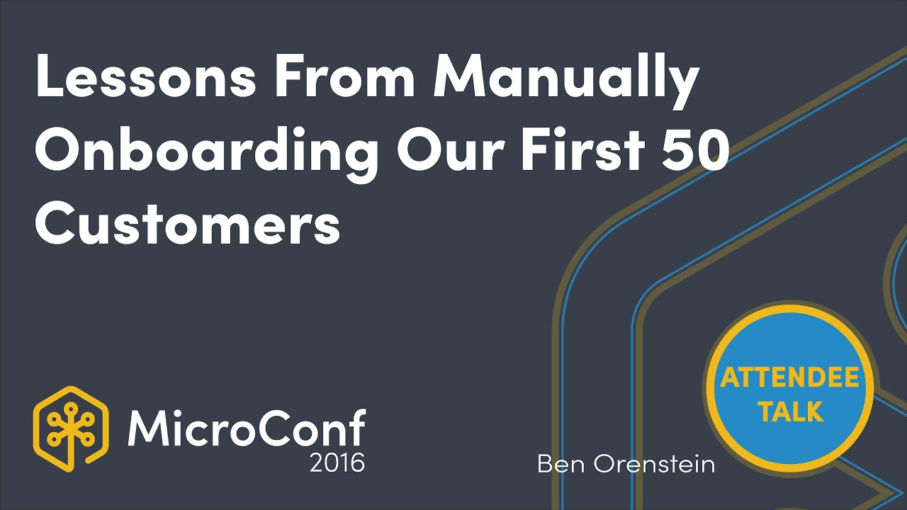 Lessons From Manually Onboarding Our First 50 Customers