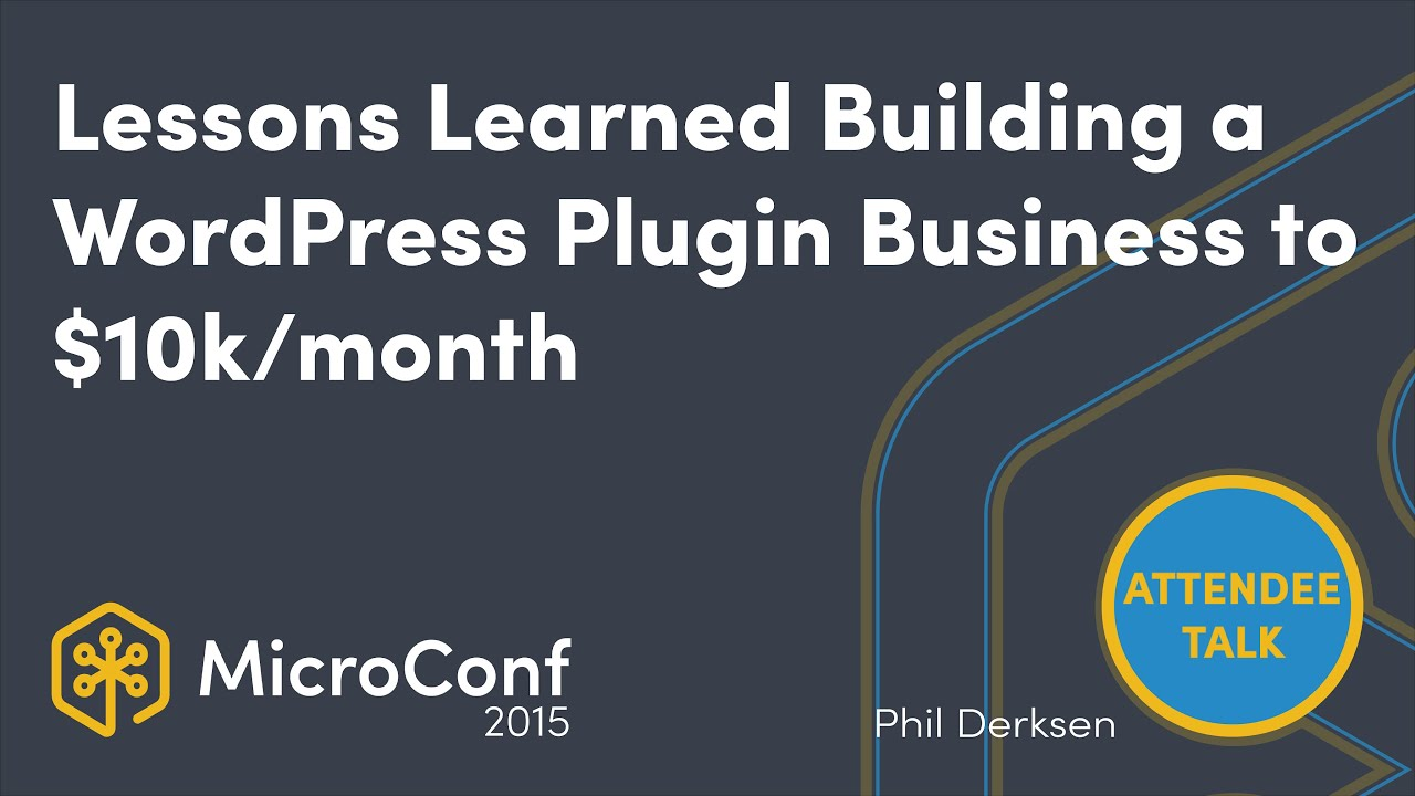 Lessons Learned Building a WordPress Plugin Business to $10k/Month