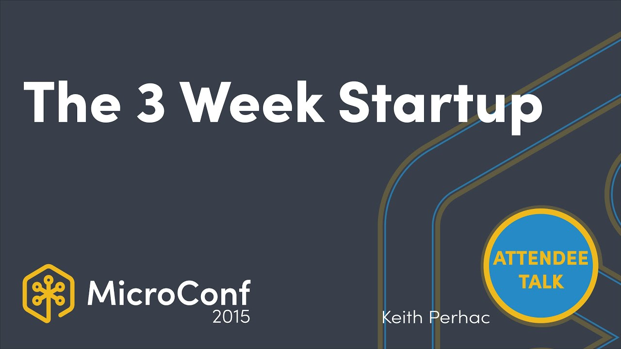 The 3 Week Startup
