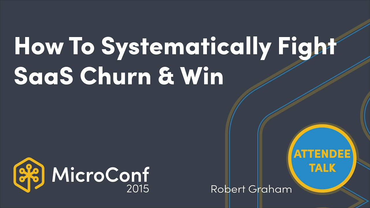 How To Systematically Fight SaaS Churn & Win