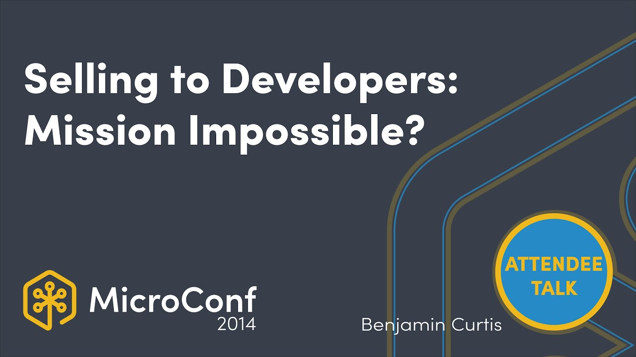 Selling to Developers: Mission Impossible?