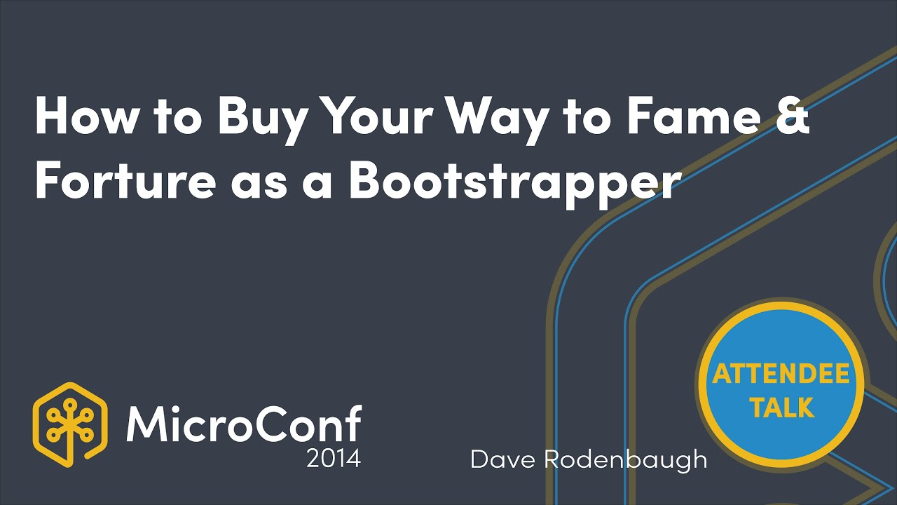 How to Buy Your Way to Fame & Fortune as a Bootstrapper