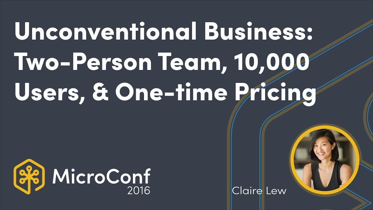 An Unconventional Business: 10,000 Users, One-time Pricing, & a Two-Person Team