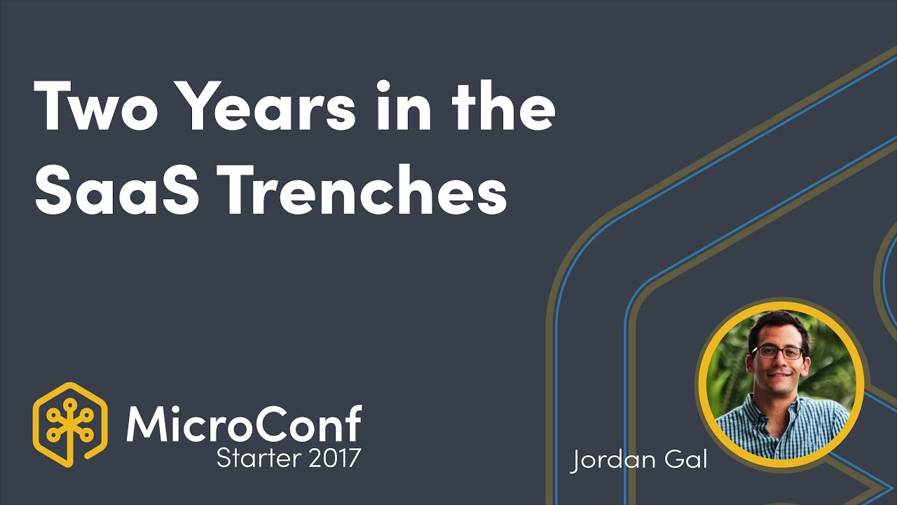 Two Years in the SaaS Trenches